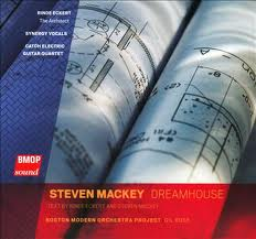 the cd cover from Dreamhouse by Steven Mackey