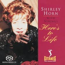 Shirley Horn - Here's To Life CD cover
