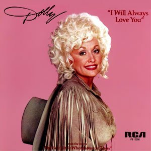 The original coevr of Dolly Parton singing I Will Always Love You