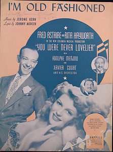 The sheet Music for the Jerome Kern song I'm Old Fashioned